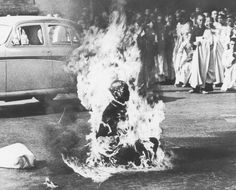 Buddhist monk Thich Quang Duc sets himself ablaze in protest against the persecution of Buddhists by the South Vietnamese government. (Malcolm W. Browne) - This page will change the world you live in.