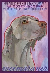 Weimaraner Magnet - I want this! They need to add Velcro Dog to the top, though.