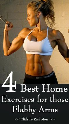 4 Exercises for Flabby Arms