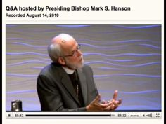 """Why Lutheran?   Presiding Bishop Mark Hanson of the ELCA answers the question """"Why Lutheran?"""""""