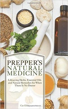 Prepper's Natural Medicine: Life-Saving Herbs, Essential Oils and Natural Remedies for When There is No Doctor is a truly intriguing and useful book. It provides all the information needed to safely create your own medicines when a major disaster has. Natural Health Remedies, Herbal Remedies, Holistic Remedies, Cold Remedies, Natural Essential Oils, Natural Oils, Natural Healing, Natural Medicine, Herbal Medicine