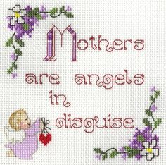 Mothers(Mum) are angels Sampler Cross Stitch Kit - Ideal gift for Mothers day