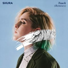 Saved on Spotify: Touch - GRADES Remix by Shura GRADES (http://ift.tt/1p9P04v) - #SpotifyMeetsPinterest