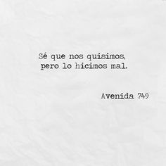 Amor Quotes, Fact Quotes, True Quotes, Words Quotes, Motivational Phrases, Inspirational Quotes, Cute Spanish Quotes, Ex Amor, Words Can Hurt