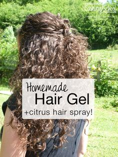 Homemade Hair Gel +Citrus Hair Spray | Coconut oil made my hair a greasy mess; another concoction gave me a flat head. Then I came across something that not only worked, it was affordable. My homemade hair gel (together with my citrus hair spray) provides better, healthier, and more holistic results than anything I used to buy! | TraditionalCookingSchool.com