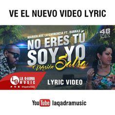 Via Instagram LAEMINENCIAreal Saludos a todos desde hoy pueden ver el #LyricVideo en youtube.com/laqadramusic  #NoEresTuSoyYo versión #salsa Estreno  disfrutenlo y compartelo #remix LINK EN LA BIO  #EstudioDeGrabacion #DondeSiseHaceMusic #MusicaUrbana #reggaeton #dembow #productormusical #musica #youtube #LaEminencia #Venezuela #edm #urbano #mastering #mixing #masterizando #48voltios  #protools #studioone #flstudio  #producers #noerestusoyyormx #musicalatina #tw #fb