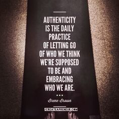 """I'm on an authenticity crusade!  Who's on bored.  Letting go daily to the """"shoulds"""" and what a """"good"""" person would do is so healthy to reset the mind and embrace our lives."""