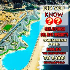 that the largest hotel swimming pool is in front of resort in The pool measures a length of and holds the water of roughly 6000 regular swimming pools. Thanks for the great article! Hotel Swimming Pool, Mind Blown, Did You Know, Chile, Fun Facts, Hold On, Doodles, Around The Worlds, Water