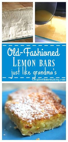 For a delicious spring or summertime dessert, try this easy recipe for old-fashioned lemon bars, just like grandma used to make.