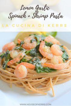 One-Pot Lemon Garlic Spinach + Shrimp Pasta | Healthy Family Recipes | Easy Italian Meals | NYE Menu Ideas | Lemon | Garlic | Food for good fortune | La Cucina di Kerrs