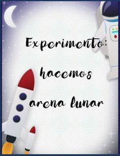 """Proyecto el espacio: experimento """"¿cómo hacer arena lunar?"""""""