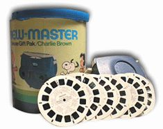 Viewmaster...I LOVED THIS! I wish we still had our old ones. We also had a kind of viewmaster type thing that had 2 of the same picture on either side and when you looked at the picture through the viewer it was in 3-D. The pictures were long and thick. I don't know what it was called. I am going to have to ask someone.