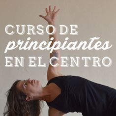 Curso principiantes en Noviembre en Urquinaona ¿Quieres adentrarte en el fascinante mundo del Yoga? ¡Ésta es tu oportunidad! Aprenderás a mejorar tu postura, a relajarte, calmar la mente ¡y muchas cosas más!  http://www.yoga-dinamico.com/curso-principiantes-noviembre-urquinaona/