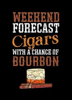 Cigar Quotes, Liquor Quotes, Whiskey Quotes, Good Cigars, Cigars And Whiskey, Cigar Lounge Man Cave, Quotes For Shirts, Whiskey Room, Cigar Art