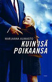 lataa / download KUIN ISÄ POIKAANSA epub mobi fb2 pdf – E-kirjasto