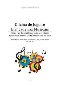 9ª JORNADA CIENTÍFICA DA UFSCAR   Oficina de Jogos e Brincadeiras Musicais  Propostas de atividades musicais e jogosfolcló...