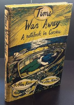 Time Was Away Alan Ross John Lehmann 1948 Illustrated: john minton