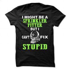 Sprinkler Fitter #shirt #style. I WANT THIS => https://www.sunfrog.com/LifeStyle/Sprinkler-Fitter-81076589-Guys.html?60505