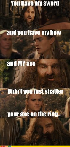 THIS IS SO FUNNY!!! And Legolas's expression makes it oh so much better!!! <3