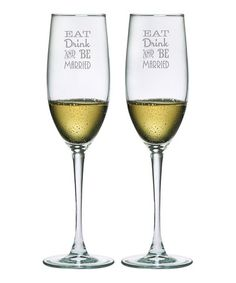 Look at this #zulilyfind! 'Eat Drink & Be Married' Flute - Set of Two #zulilyfinds
