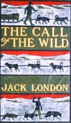 The Call of the Wild Jack London   Click on the image to check our catalog