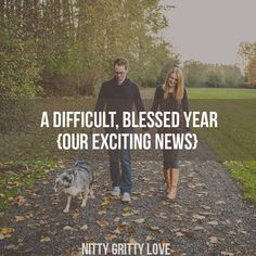 A Difficult, Blessed Year {Our Exciting News}