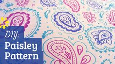 How to Make Paisley Pattern
