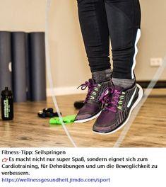 Fitness-Tipp: #Seilspringen 👉Es macht nicht nur super #Spaß, sondern eignet sich zum #Cardiotraining, für #Dehnübungen und um die #Beweglichkeit zu verbessern. Cardio Training, Sneakers Nike, Sports, Fashion, Nike Tennis, Hs Sports, Moda, Fashion Styles, Sport