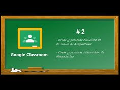 Tutorial Classroom para docentes - Parte 2 - YouTube Apps For Teaching, Teaching Tools, Teaching Resources, Google Classroom, Teacher, Education, Learning, Words, Videos