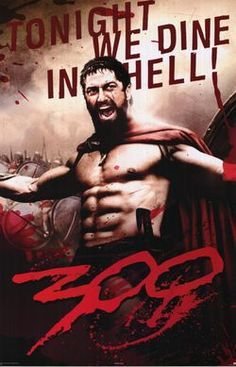 pro-war propaganda in the form of the movie 300.  The film pushes the sterotype that males need to be fit and strong and fit a warrior mold.  It depicts 300 men who are all of the same build of being 'ripped' and shirtless and the ideal warriors as they are able to take on impossible odds against the persian army.