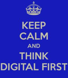 keep calm and think digital first met Welzijn 3.0