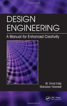 Design Engineering: A Manual for Enhanced Creativity