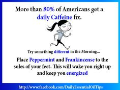 Use Essential Oils improve energy naturally without the use of caffeine