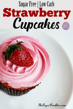 Sugar Free Strawberry Cupcakes #sugarfree #cupcakes #glutenfree #lowcarb #dessert