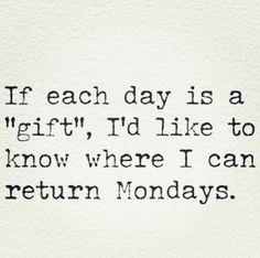 Posts about monday quotes written by dramatiquedesigns Words Quotes, Me Quotes, Motivational Quotes, Funny Quotes, Inspirational Quotes, Sayings, Funny Saturday Quotes, Funny Monday Quotes, Funny Weekend