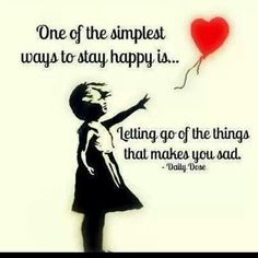 To stay happy