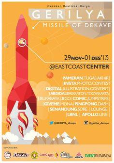 Gerilya (Gerakan Realisasi karya) Missile Of Dekave 29 November – 1 Desember 2013 At East Coast Center  http://eventsurabaya.net/gerilya-gerakan-realisasi-karya/