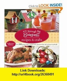 Gooseberry Patch All Through The Seasons Recipes  Crafts (9780848733094) Gooseberry Patch , ISBN-10: 0848733096  , ISBN-13: 978-0848733094 ,  , tutorials , pdf , ebook , torrent , downloads , rapidshare , filesonic , hotfile , megaupload , fileserve