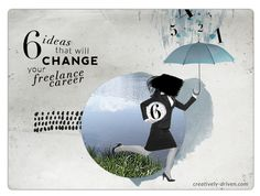 6 Ideas that Will Change your Freelance Career. #creativelydrivenblog #collage mixed media #dada