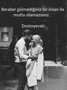 Beraber gülmediğiniz bir insan ile mutlu olamazsınız. - Dostoyevski #sözler #anlamlısözler #güzelsözler #manalısözler #özlüsözler #alıntı #alıntılar #alıntıdır #alıntısözler