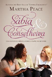 Sábia e Conselheira :: Editora Fiel - Apoiando a Igreja de Deus