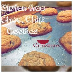 Gluten Free Chocolate Chip Cookies from Grandma's Pantry.  http://www.gpantry.com/Ksweeney