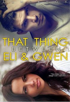 Resenha: That Thing Bet Ween Eli &Gwen - J. J. McAvoy | Cantinho da Alê