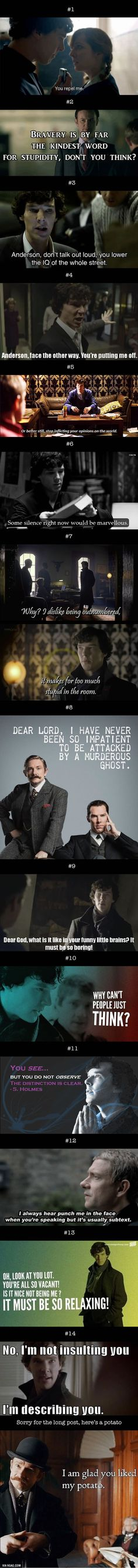 Is Sherlock Holmes Day! Here Are 14 Sherlock Insults To Crush Your Enemies Today Is Sherlock Holmes Day! Here Are 14 Sherlock Insults To Crush Your EnemiesToday Is Sherlock Holmes Day! Here Are 14 Sherlock Insults To Crush Your Enemies Sherlock Bbc, Sherlock Holmes Quotes, Sherlock Fandom, Benedict Cumberbatch Sherlock, Sherlock Season, Watson Sherlock, Jim Moriarty, Martin Freeman, Crush Your Enemies