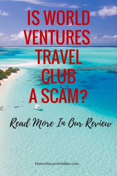 Is World Ventures Travel Club A Scam? Find out in my review where I talk about the two membership options and business opportunity of selling memberships via multi-level marketing. Ways To Earn Money, Earn Money From Home, Building A Website, Multi Level Marketing, Work From Home Jobs, Business Opportunities, Affiliate Marketing, Opportunity, About Me Blog
