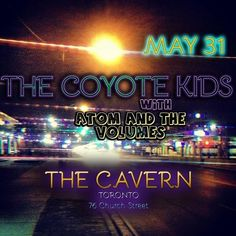 Hi-Toronto hostel show on a Saturday night with The Coyote Kids? Yes please! This will be fun at The Cavern #toronto  (at HI Toronto) Atom and The Volumes