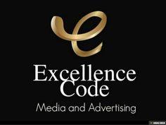 Excellence Code - A Name of Creative Work: Advertising Agencies Dubai Assures for Great Promo. Branding Agency, Advertising Agency, Brand Identity, Slogan, Online Marketing, Dubai, How To Memorize Things, Logo Design, Names