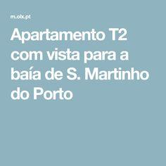 Apartamento T2 com vista para a baía de S. Martinho do Porto