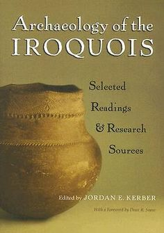 Archaeology of the Iroquois, Selected Readings and Research Sources