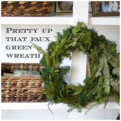 Pretty Up a Faux Green Wreath | Love of Home